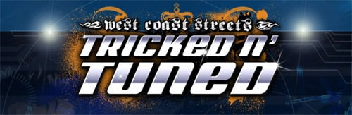 Tricked N' Tuned: West Coast Streets
