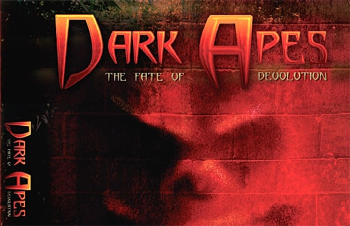 Dark Apes: The Fate of Devolution